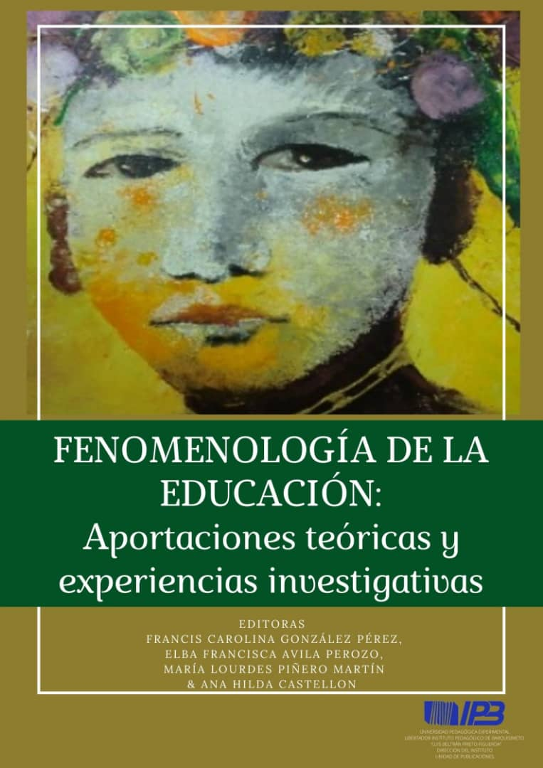 Fenomenología de la Educación: Aportaciones teóricas y Experiencias investigativas